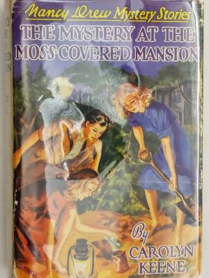 Nancy Drew - Mystery at the Moss-Covered Mansion 1941 | 1st Edition