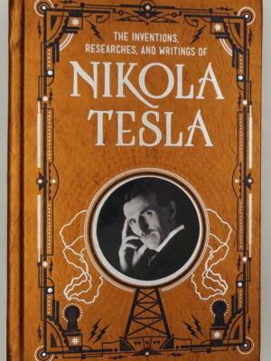 Inventions, Researches, and Writtings of Nikola Tesla 2014 | Barnes & Noble