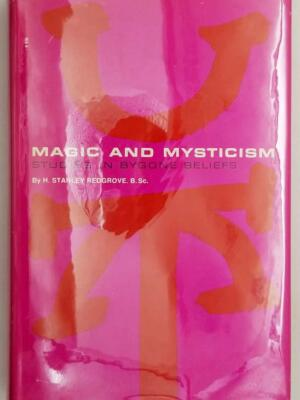 Magic and Mysticism - H. Stanley Redgrove 1971 | 1st Edition