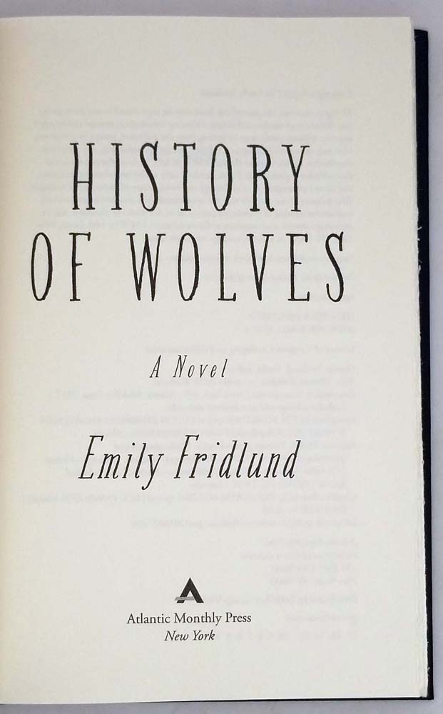 History of Wolves - Emily Fridlund 2017 | 1st Ltd Edition SIGNED