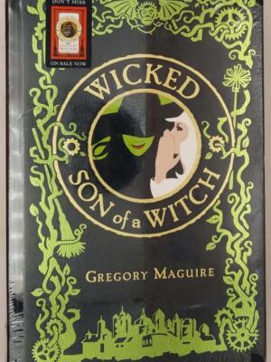 Wicked / Son of a Witch - Gregory Maguire 2008
