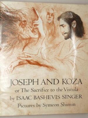 Joseph and Koza - Isaac Bashevis Singer 1970 | 1st Edition
