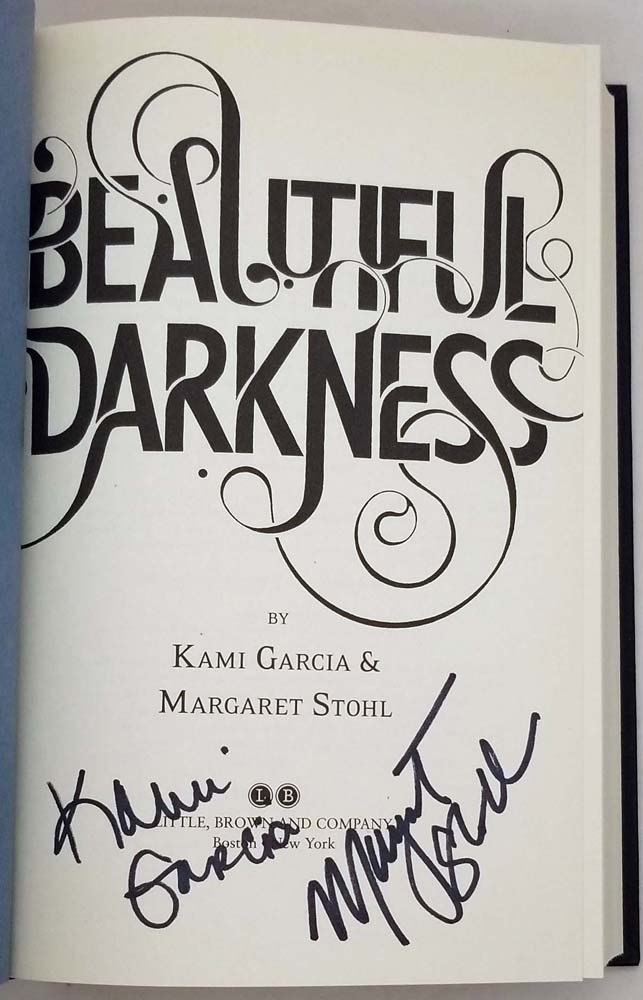 Beautiful Darkness - Kami Garcia & Margaret Stohl 2010   1st Edition SIGNED
