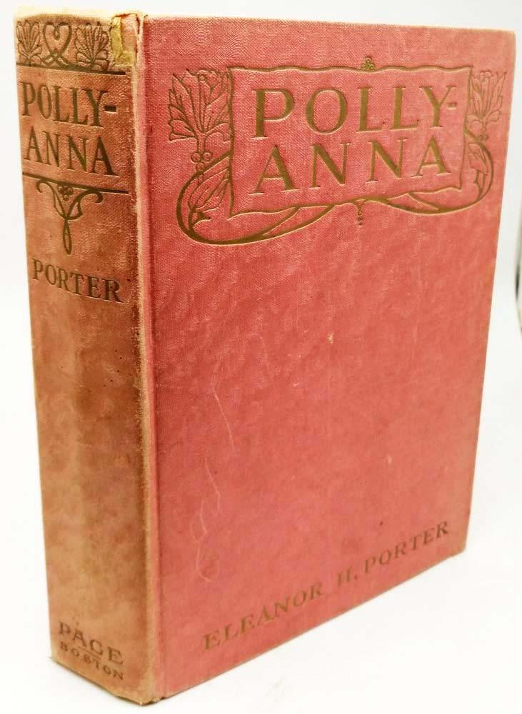 Pollyanna - Eleanor H. Porter 1913 | 1st Edition