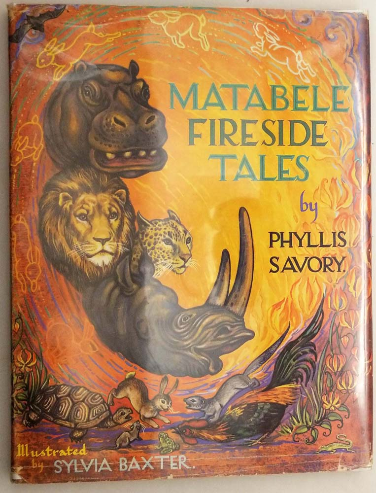 Matabele Fireside Tales - Phyllis Savory 1962   1st Edition