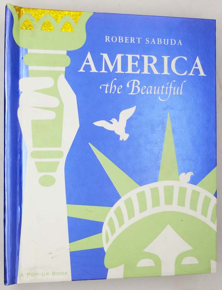America The Beautiful - Robert Sabuda 2004 (Pop-Up)