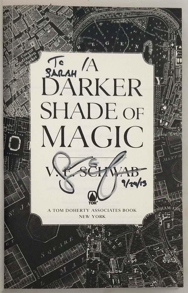 A Darker Shade of Magic - V. E. Schwab 2015 | SIGNED