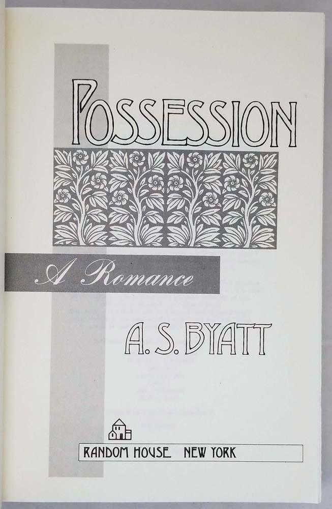 Possession - A. S. Byatt 1990   1st Edition