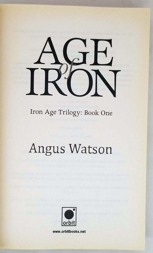 Age of Iron - Angus Watson 2014   1st Edition ARC Uncorrected Proof