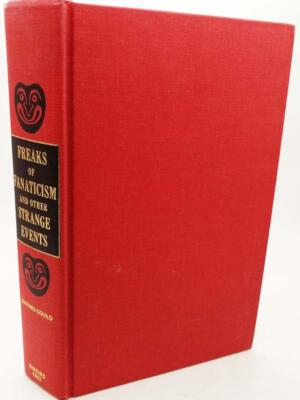 Freaks of fanaticism and other strange events - S. Baring Gould 1968