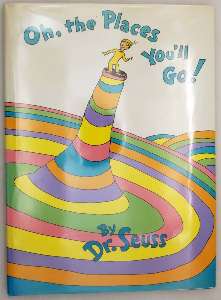 Oh, the Places You'll Go! - Dr. Seuss 1990   1st Edition