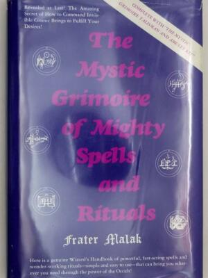Mystic Grimoire of Mighty Spells and Rituals- Frater Malak 1976 | 1st Edition