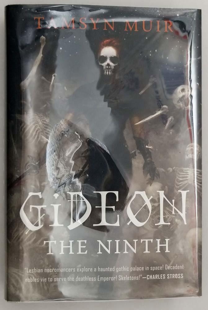 Gideon the Ninth - Tamsyn Muir 2019   1st Edition