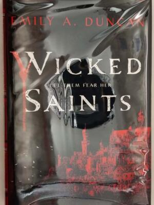Wicked Saints - Emily A. Duncan 2019 | 1st Edition SIGNED
