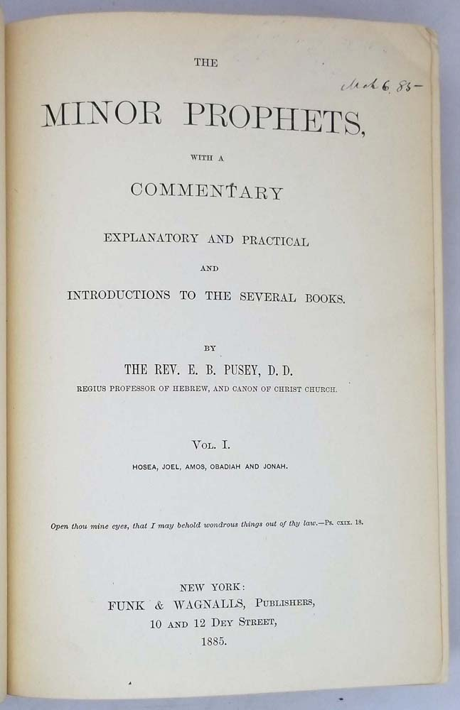 The Minor Prophets with a Commentary - Edward Bouverie Pusey 1885   1st Edition