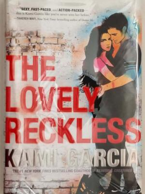 The Lovely Reckless - Kami Garcia 2016 | 1st Edition SIGNED