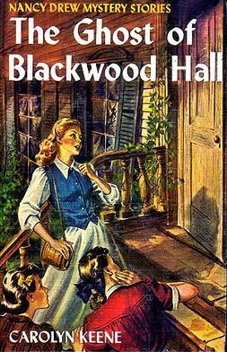 Nancy Drew 25 Ghost Of Blackwood Hall