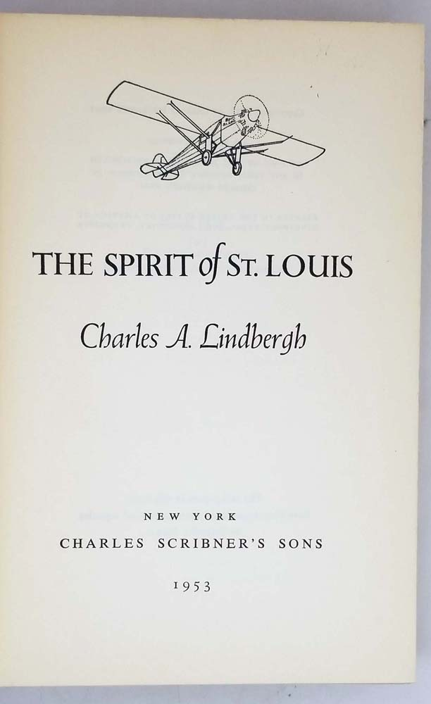Spirit of St. Louis - Charles A. Lindbergh 1953 | 1st Edition