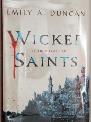 Wicked Saints - Emily A. Duncan 2019 | 1st Edition