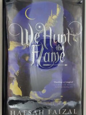 We Hunt the Flame - Hafsah Faizal | 1st Edition OwlCrate SIGNED