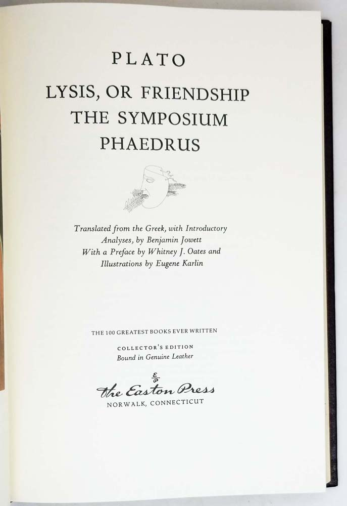 Lysis, or Friendship the Symposium Phaadrus - Plato | Easton Press 1979