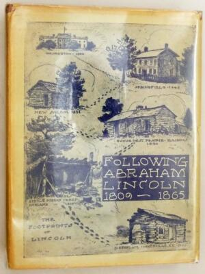 Following Abraham Lincoln, 1809-1865 - Bernhardt Wall 1943 | 1st Edition SIGNED