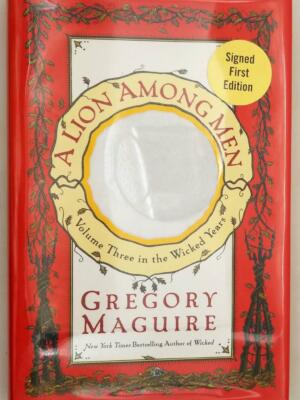 A Lion Among Men - Gregory Maguire 2008   1st Edition SIGNED